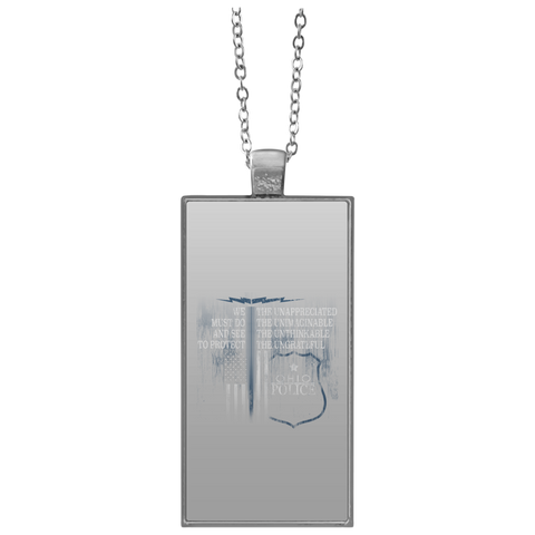 Ohio Police Shirt Law Enforcement Support The Unappreciated  UN4682 Rectangle Necklace