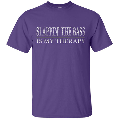 Slappin' The Bass Is My Therapy Bass Player Shirt