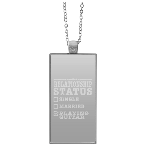 Relationship Status Playing Guitar Shirt Guitarist Gift  UN4682 Rectangle Necklace