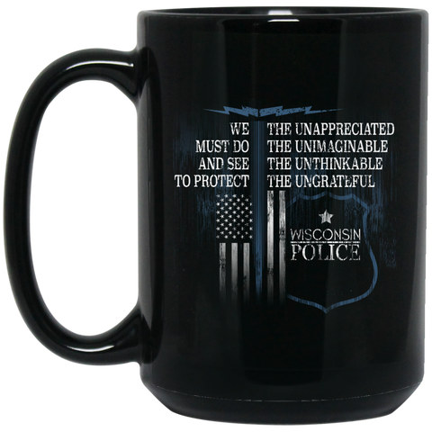 Wisconsin Police Support Law Enforcement Gear Police Tshirt  BM15OZ 15 oz. Black Mug