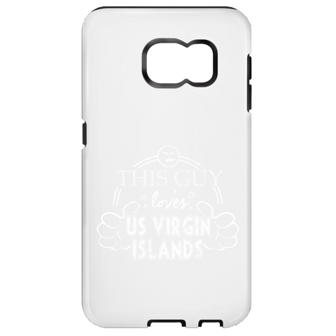 This Guy Loves US Virgin Islands  Samsung Galaxy S7 Tough Case