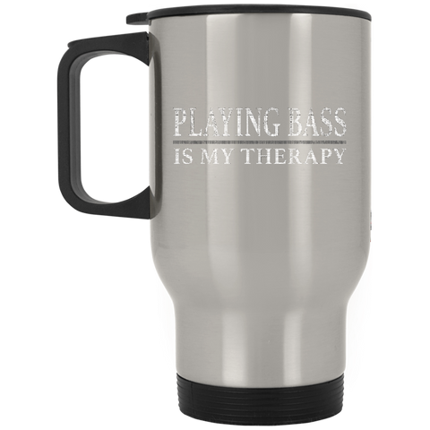 Playing Bass Is My Therapy Bass Player Shirt Bassist Shirt  XP8400S Silver Stainless Travel Mug