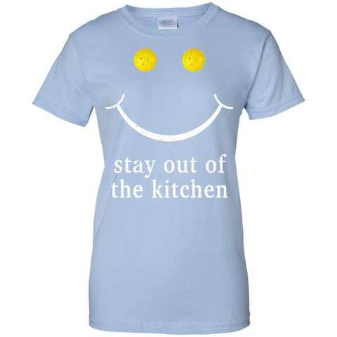 Play-Pickleball-Stay-Out-Of-The-Kitchen-Pickleball-Shirt  G200L Gildan Ladies' 100% Cotton T-Shirt