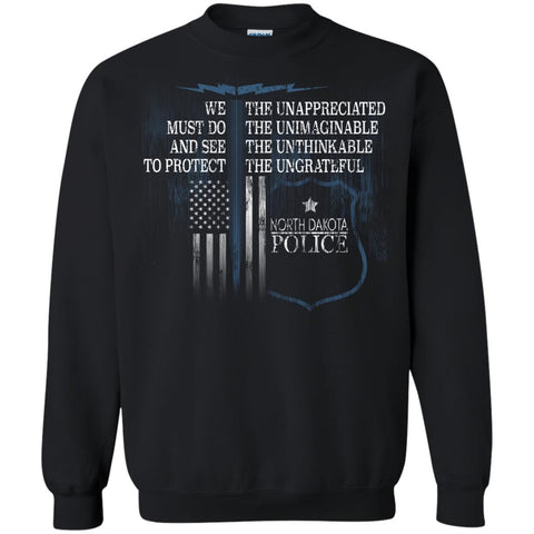 North Dakota Police Law Enforcement Support Unappreciated  G180 Gildan Crewneck Pullover Sweatshirt  8 oz.