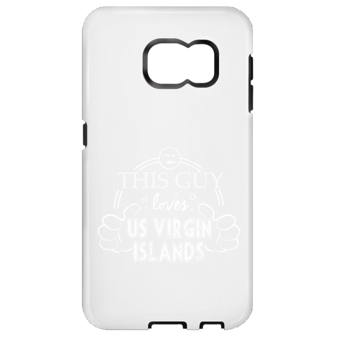This Guy Loves US Virgin Islands  Samsung Galaxy S6 Tough