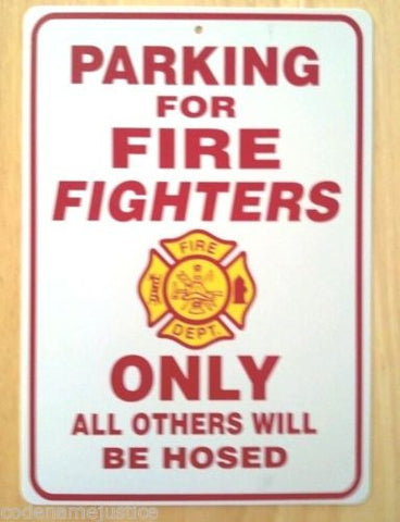 Firefighter Parking Only Sign - Free Shipping