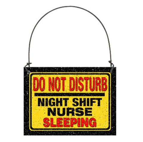Mini Sign Night Shift Nurse Sleeping Do Not Disturb-Free Shipping