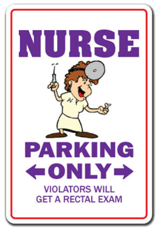 Nurse Novelty Sign Parking - Free Shipping