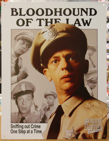 The Andy Griffith Show Bloodhound Law Police Vintage Advertising Tin Sign