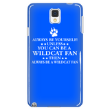 Always Be Yourself Unless You Can Be A Wildcat Fan Phone Case - Shoppzee