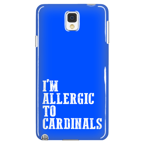 I'm Allergic To Cardinals Phone Case