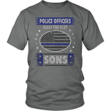 Police Officers Make The Best Sons