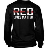 Red Lives Matter (front and back)