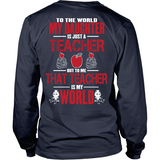 My Teacher Daughter Is My World