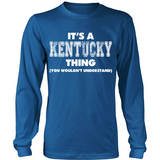 It's A Kentucky Thing You Wouldn't Understand