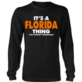 It's A Florida Thing You Wouldn't Understand