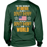My Brother Deputy Sheriff (backside design only)