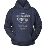 CORRECTIONAL OFFICER - IF I WANTED TO BE LIKED...#3 - Shoppzee