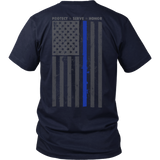 Thin Blue Line Protect Serve & Honor