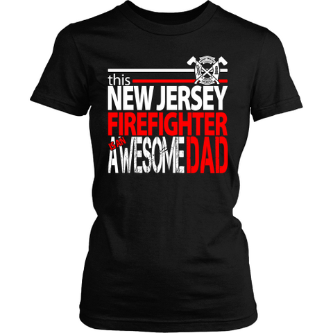 Awesome New Jersey Firefighter Dad - Shoppzee