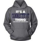 It's A Connecticut Thing You Wouldn't Understand 1
