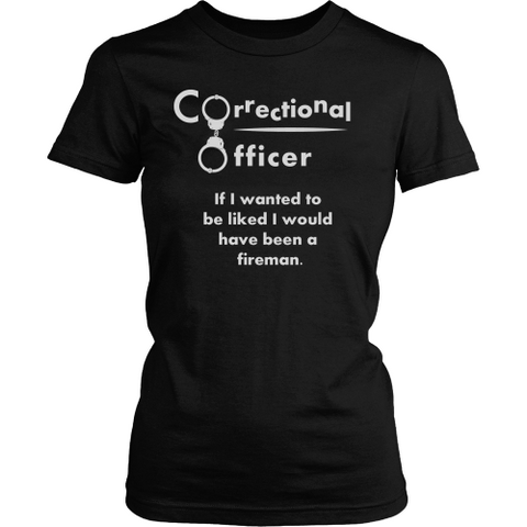 Correctional Officer - If I Wanted To Be Liked...#1 - Shoppzee