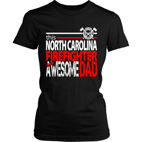 Awesome North Carolina Firefighter Dad - Shoppzee