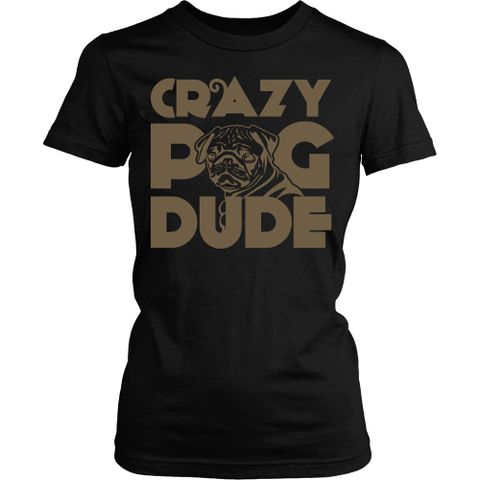 Crazy Pug Dude - Shoppzee