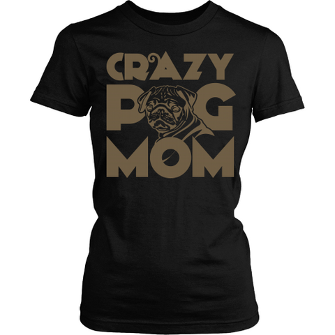 Crazy Pug Mom - Shoppzee