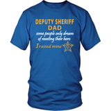 Deputy Sheriff Dad - I Raised My Hero - Shoppzee