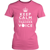 Keep Calm Teacher Voice