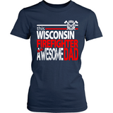 Awesome Wisconsin Firefighter Dad - Shoppzee