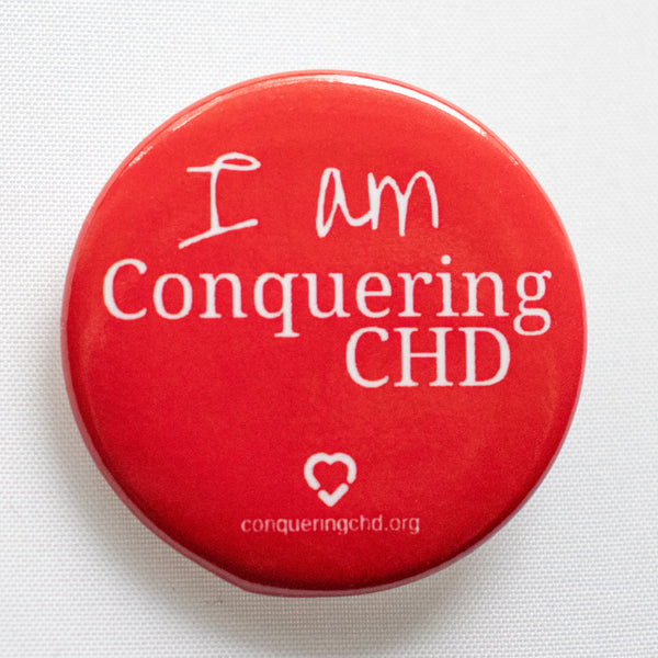 """I am Conquering CHD"" Button (Qty 4)"