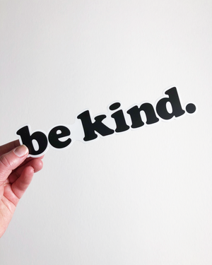 Be Kind Sticker | large
