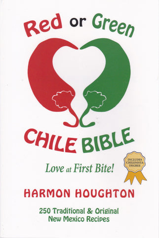 Red or Green Chile Bible