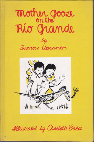 Mother Goose on the Rio Grande : Rimas Sin Ton Ni Son 1960 [VINTAGE COLLECTIBLE]