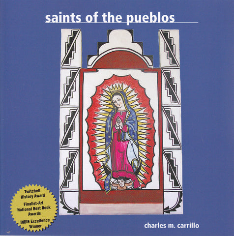 Saints of the Pueblos by Charles Carrillo