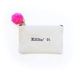 Killin' It Text Pouch
