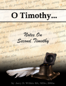 O Timothy...Notes on Second Timothy