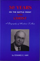 50 Years on the Battlefront with Christ - Mordecai F. Ham - Book Heaven - Challenge Press from CHRISTIAN BOOK GALLERY