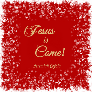Jesus is Come! (CD)