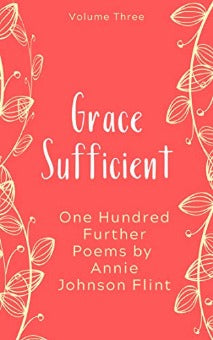 Grace Sufficient (Annie Johnson Flint Collection - Book 3)