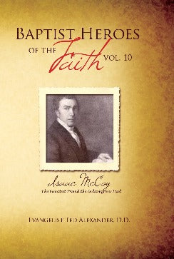 Baptist Heroes of the Faith - Vol. 10 (Isaac McCoy)