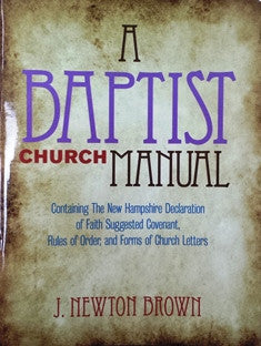 A Baptist Church Manual