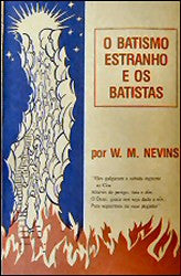 Alien Baptism and the Baptists (Portuguese) - Book Heaven - Challenge Press from CHALLENGE PRESS