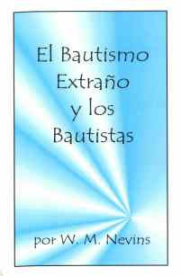 Alien Baptism and the Baptists (Spanish) - Book Heaven - Challenge Press from CHALLENGE PRESS