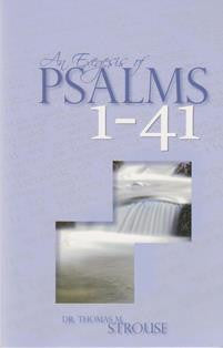 An Exegesis of Psalms 1-41 - Book Heaven - Challenge Press from Dr. Thomas M. Strouse