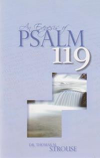 An Exegesis of Psalm 119 - Book Heaven - Challenge Press from Dr. Thomas M. Strouse