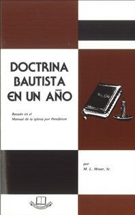 Baptist Doctrine In One Year (Spanish) - Book Heaven - Challenge Press from CHALLENGE PRESS