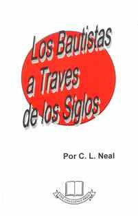 Baptists Throughout the Ages (Spanish) Los Bautistas a Traves de los Siglos - Book Heaven - Challenge Press from CHALLENGE PRESS